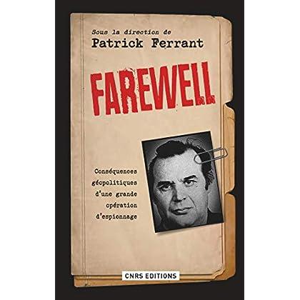 Farewell. Conséquences géopolitiques d'une grande opération d'espionnage (Histoire)