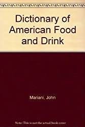 Dictionary of American Food and Drink