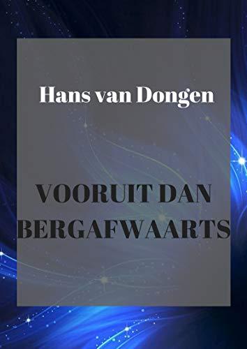 Vooruit dan bergafwaarts (Danish Edition) por Hans  van Dongen