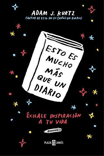 Portada del libro Esto es mucho más que un diario: Échale inspiración a tu vida (OBRAS DIVERSAS)