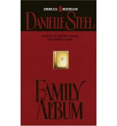 (FAMILY ALBUM) BY Steel, Danielle(Author)Mass Market Paperbound on (07 , 1989) (Steel-familie-album Danielle)