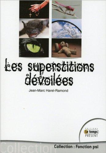 Les superstitions dévoilées