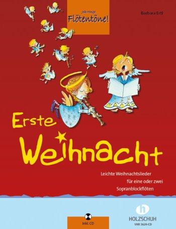 Barbara Ertl: Jede Menge Flötentöne - Erste Weihnacht inkl. CD, 33 leichte Weihnachtslieder für 2 Sopranblockflöten [Musiknoten]