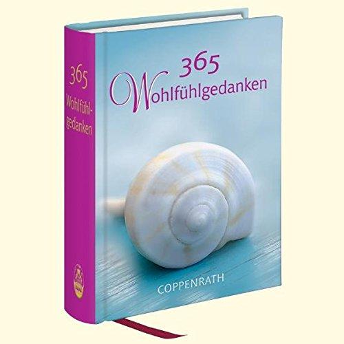 365 Wohlfühlgedanken (Immerwährender Kalender)