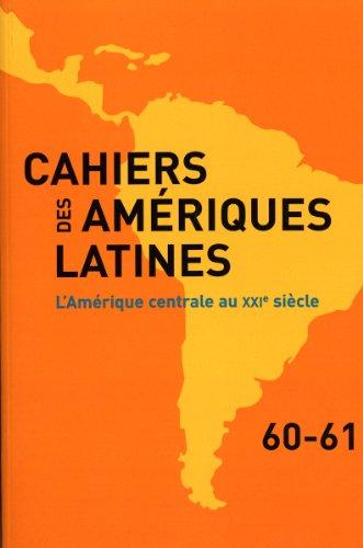 L'Amérique centrale au XXIe siècle (n.60-61)