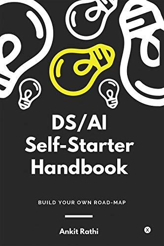 DS AI Self-Starter Handbook : Build Your Own Roadmap