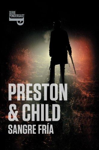 Sangre fría (Inspector Pendergast 11) por Douglas Preston