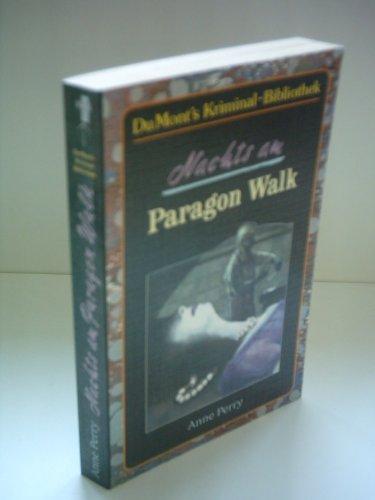 Anne Perry: Nachts am Paragon Walk - Perry Anne Paragon Walk