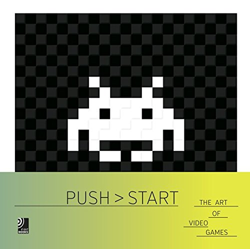 Push Start: The Art of Video Games (Book & Music CD)