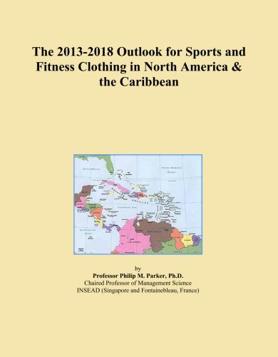 the-2013-2018-outlook-for-sports-and-fitness-clothing-in-north-america-the-caribbean