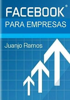 Facebook para empresas de [Ramos, Juanjo]
