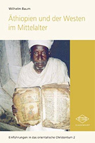 Äthiopien und der Westen im Mittelalter (Kitab-Einführungen)