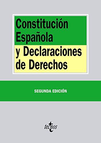 Constitución Española y declaraciones de derechos por Editorial Tecnos