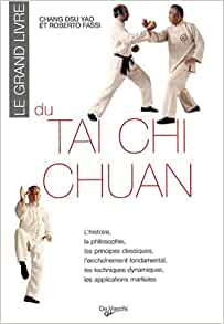 Le grand livre du tai chi chuan: Amazon.fr: Dsu-Yao Chang
