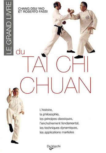 Le grand livre du tai chi chuan par Dsu-Yao Chang