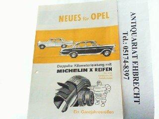 Neues für Opel - Doppelte Kilometerleistung mit Michelin X Reifen. Ein Ganzjahresreifen.