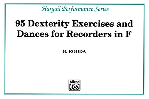 Finger Dexterity Exercises for Recorders in F (Hargail Performance Series) (English Edition)