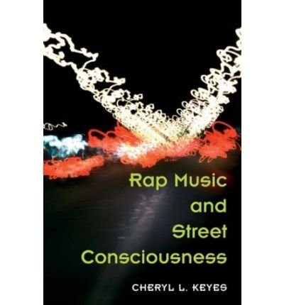 [( Rap Music and Street Consciousness )] [by: Cher...