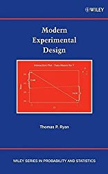 Modern Experimental Design (Wiley Series in Probability and Statistics) by Thomas P. Ryan (2007-02-16)