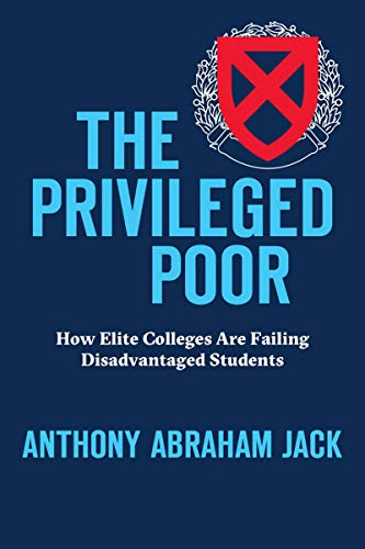 The Privileged Poor: How Elite Colleges Are Failing Disadvantaged Students (English Edition)