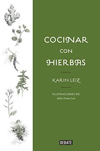 Cocinar con hierbas por Karin Leiz