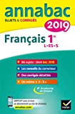 Annales Annabac 2019 Français 1re L, ES, S - Sujets et corrigés du bac Première séries générales - Format Kindle - 9782401047853 - 5,49 €