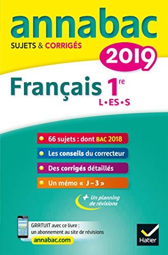 Annales Annabac 2019 Français 1re L, ES, S : sujets et corrigés du bac