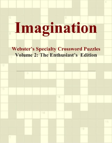 Imagination - Webster's Specialty Crossword Puzzles, Volume 2: The Enthusiast's Edition