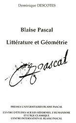 Blaise pascal : litterature et géometrie