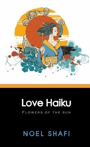 Love Haiku: Flowers of the Sun