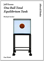 Jeff Koons: One Ball Total Equilibrium Tank (Afterall)