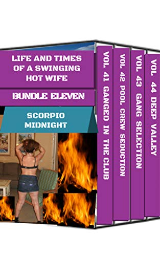 LIFE AND TIMES OF A SWINGING HOT WIFE: BUNDLE ELEVEN (English ...