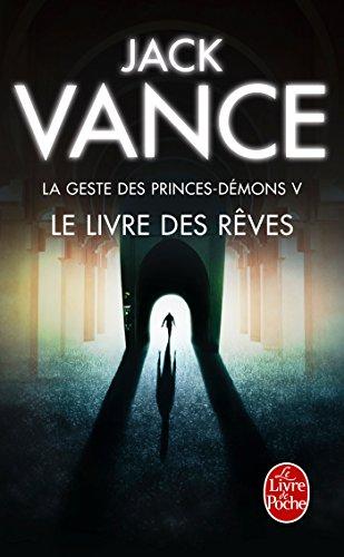 Le Livre des rêves (La Geste des princes-démons, tome 5) par Jack Vance