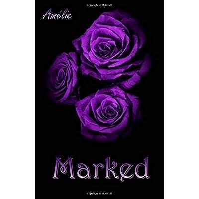 Marked: 'dark Love' Series #4