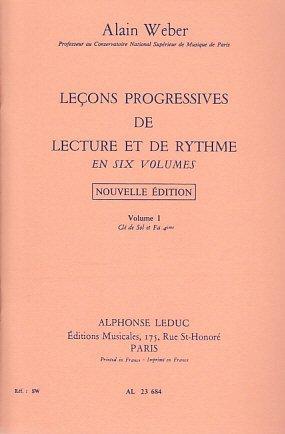 Alain Weber: Lecons Progressives de Lecture et de Rythme - Volume 1