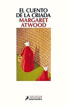 El cuento de la criada (Narrativa) de [Atwood, Margaret]