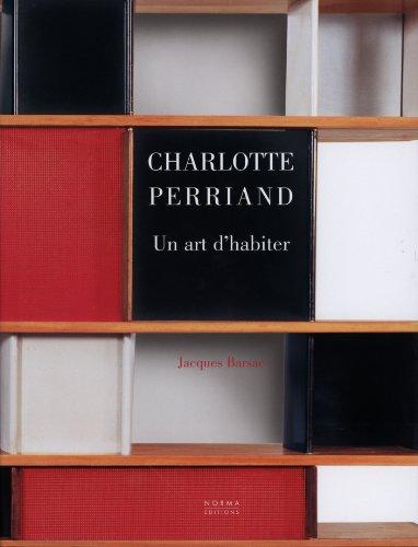 Charlotte Perriand : Un art d'habite...