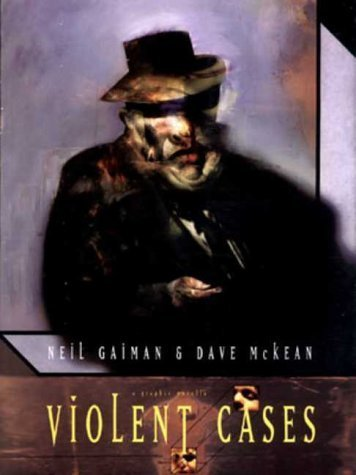Violent cases -10th Anniversary Edition by Neil Gaiman (1998-05-29)
