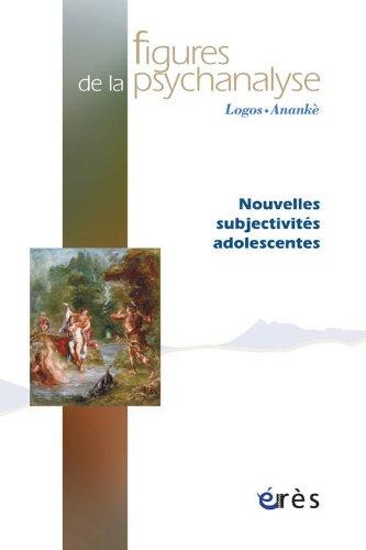 Figures de la psychanalyse, N 25 : Nouvelles subjectivits adolescentes