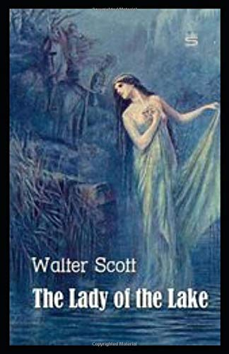 The Lady Of the Lake: by Walter Scott