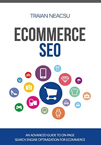 Ecommerce SEO: An advanced guide to on-page search engine optimization for ecommerce