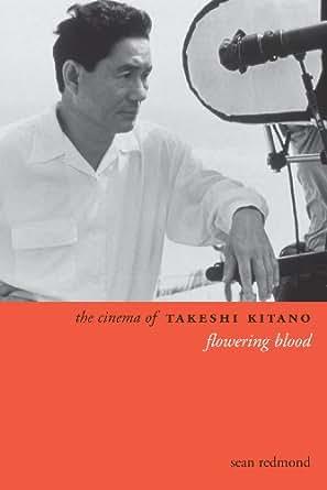The cinema of takeshi kitano flowering blood directors cuts print fandeluxe Images