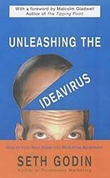 Unleashing the Ideavirus by Seth Godin (2002-01-02)