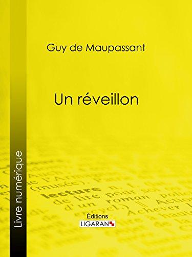 Un réveillon par Guy de Maupassant