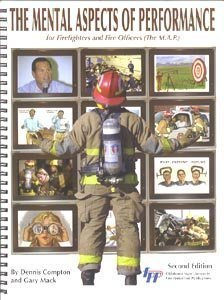 The Mental Aspects of Performance for Firefighters And Fire Officers (The M.A.P.) by Dennis Compton (2004-04-30)