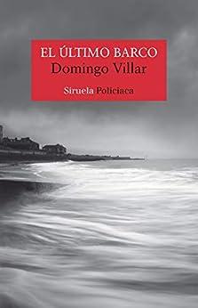 El Último Barco por Domingo Villar epub