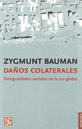 DAÑOS COLATERALES Desigualdades sociales en la era global (Sociología)