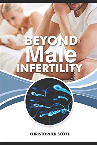 Beyond Male Infertility: Improving Your Chances of Getting Her  Pregnant! -