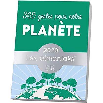 Almaniak 365 Gestes pour Notre Planète