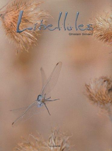 Libellules de Simard. Ghislain (2010) Reli